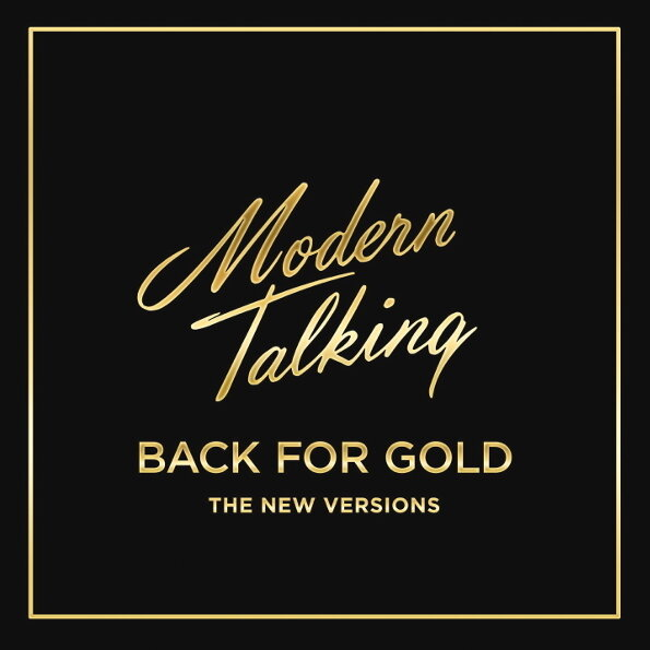 MODERN TALKING. Back For Gold (The New Versions) (Винил)